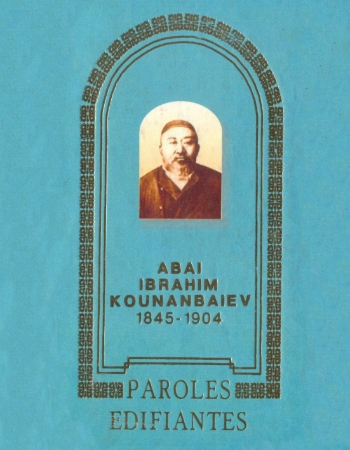 Kounanbaïev Abaï. Paroles édifiantes